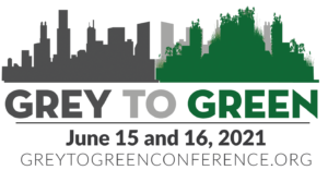 Grey to Green logo with dates June 15 and 16, 2021 and website URL https://greytogreenconference.org. Shows a city skyline from dark grey that turns to green.